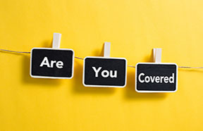 Are You Covered signs